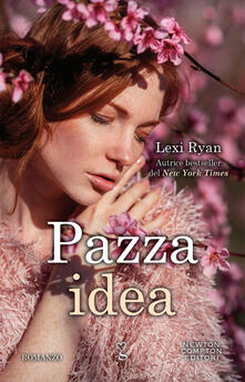 Pazza idea - Lexi Ryan - ebook