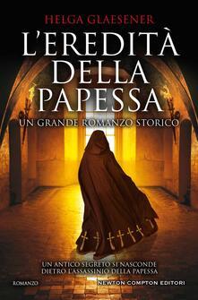 L' eredità della papessa - Helga Glaesener - copertina