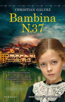 Bambina N.37 - Christian Gálvez,Tessa Bernardi - ebook
