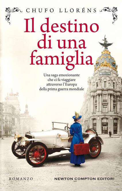 Il destino di una famiglia - Chufo Lloréns,Monica Landini - ebook