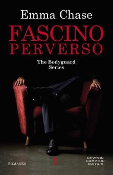 Fascino perverso. The Bodyguard Series - Emma Chase - copertina