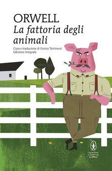 La fattoria degli animali. Ediz. integrale - George Orwell - copertina