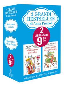 2 grandi bestseller: Molto amore per nulla-Questo amore sarà un disastro - Anna Premoli - copertina