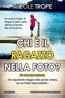 Chi è il ragazzo nella foto? - Marta Lanfranco,Nicole Trope - ebook