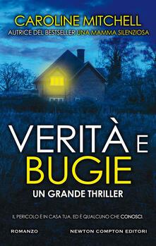 Verità e bugie - Sandro Ristori,Caroline Mitchell - ebook