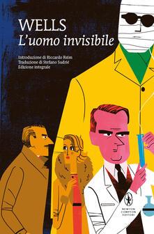 L' uomo invisibile. Ediz. integrale - Herbert George Wells - copertina