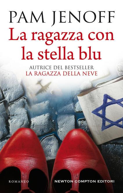 La ragazza con la stella blu - Carlotta Mele,Pam Jenoff - ebook