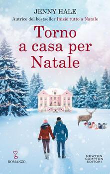 Torno a casa per Natale - Jenny Hale,Micol Cerato,Mariacristina Cesa - ebook