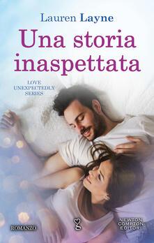 Una storia inaspettata. Love unexpectedly series - Lauren Layne - copertina