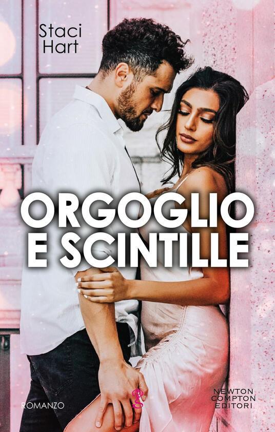 Orgoglio e scintille. The Austens series - Staci Hart - ebook