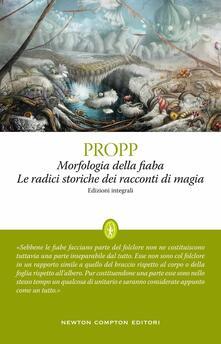 Morfologia della fiaba-Le radici storiche dei racconti di magia. Ediz. integrale - Vladimir Propp - copertina