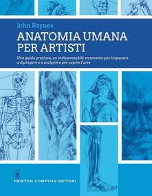 Anatomia umana per artisti - John Raynes - copertina