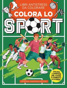Colora lo sport. Libri antistress da colorare - copertina