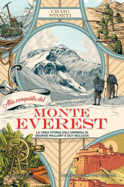 Alla conquista del Monte Everest. La vera storia dell'impresa di George Mallory e Guy Bullock - Craig Storti - copertina