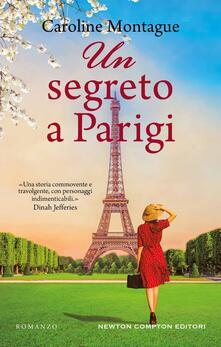 Un segreto a Parigi - Caroline Montague - copertina