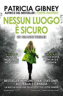 Nessun luogo è sicuro - Laura Miccoli,Patricia Gibney - ebook
