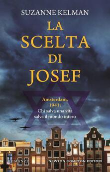 La scelta di Josef - Donatella Semproni,Suzanne Kelman - ebook