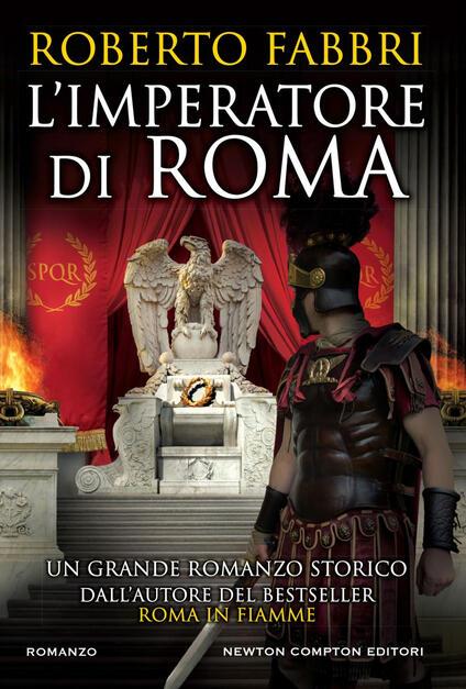 L' imperatore di Roma - Rosa Prencipe,Roberto Fabbri - ebook