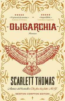 Oligarchia - Scarlett Thomas,Beatrice Messineo - ebook