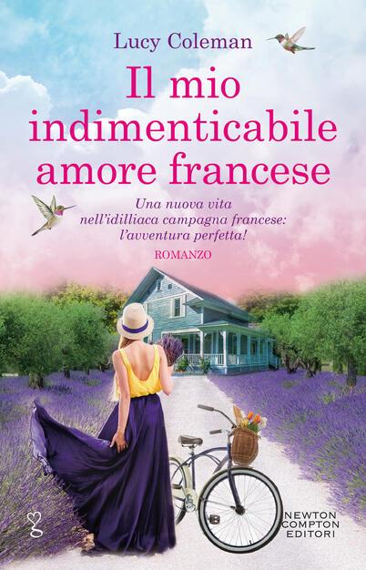 Il mio indimenticabile amore francese - Lucy Coleman - Libro - Newton  Compton Editori - Anagramma | IBS