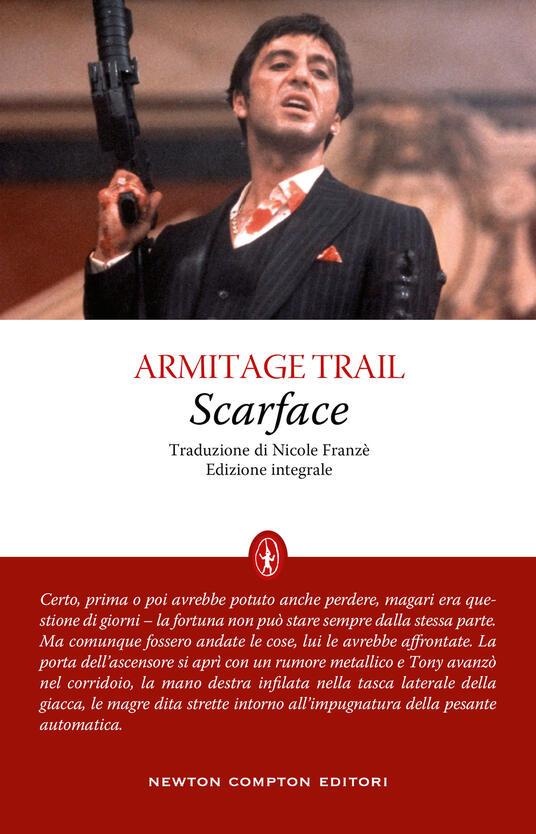 Scarface. Ediz. integrale - Armitage Trail - copertina