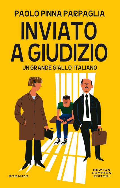 Inviato a giudizio - Paolo Pinna Parpaglia - copertina