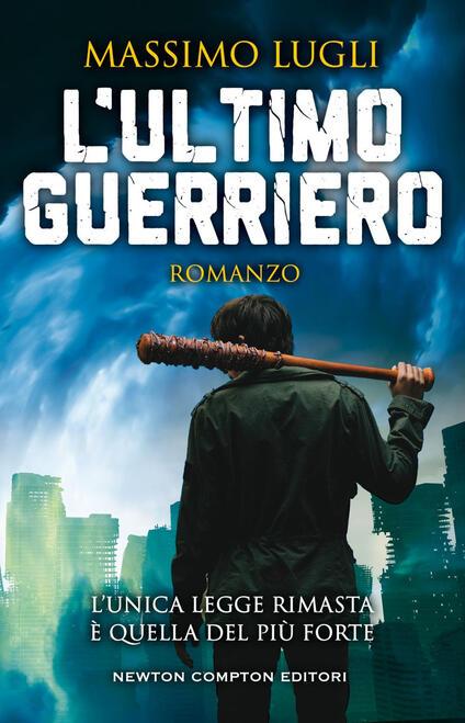 L' ultimo guerriero - Massimo Lugli - ebook