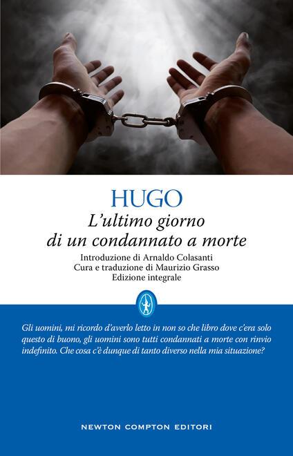 L' ultimo giorno di un condannato a morte. Ediz. integrale - Victor Hugo - copertina