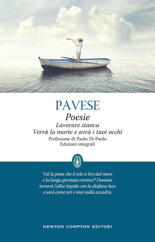 Poesie-Lavorare stanca-Verrà la morte e avrà i tuoi occhi. Ediz. integrale - Cesare Pavese - copertina