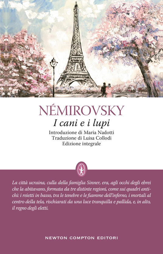 I cani e i lupi. Ediz. integrale - Irène Némirovsky - copertina