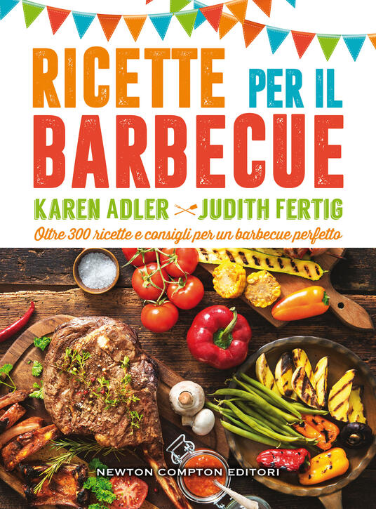 Ricette per il barbecue - Karen Adler,Judith Fertig - copertina