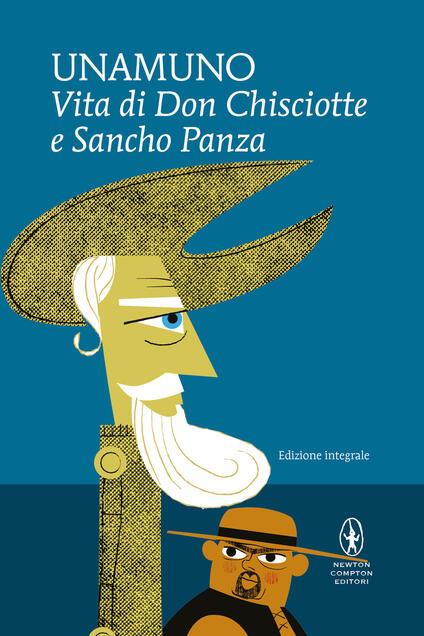 Vita di Don Chisciotte e Sancho Panza. Ediz. integrale - Miguel de Unamuno - copertina