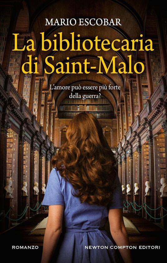 La bibliotecaria di Saint-Malo - Mario Escobar,Marta Lanfranco - ebook