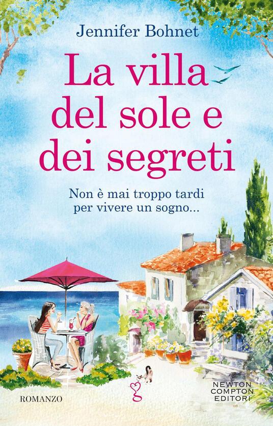 La villa del sole e dei segreti - Jennifer Bohnet,Carlotta Mele - ebook