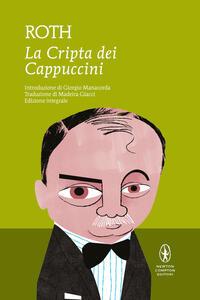 Libro La cripta dei cappuccini. Ediz. integrale Joseph Roth