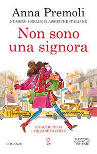 Libro Non sono una signora Anna Premoli