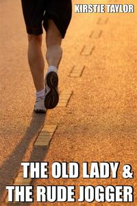 The Old Lady & The Rude Jogger