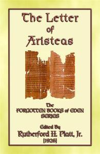 Theletter of Aristeas. The forgotten books of Eden