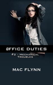 Mechanical Troubles: Office Duties, Book 2