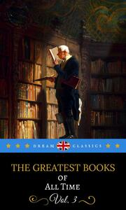 Thegreatest books of all time. Vol. 3