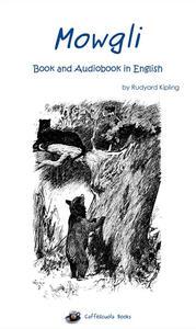 Mowgli. Ediz. inglese. Con audioebook
