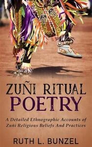 Zuñi Ritual Poetry