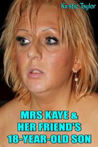 Mrs Kaye & Her Friend's Son