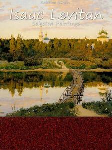 Isaac Levitan. Selected paintings. Ediz. illustrata