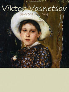 Viktor Vasnetsov. Selected paintings. Ediz. illustrata