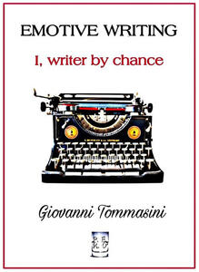 Emotive Writing. I, writer by chance