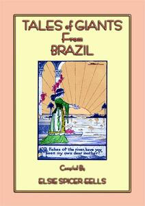 Tales of giants from Brazil. 12 stories of giants from Brazil. 12 children's stories from the land of the 2016 Olympics