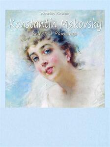 Konstantin Makovsky. Selected paintings. Ediz. illustrata