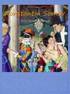 Konstantin Somov. Selected paintings. Ediz. illustrata