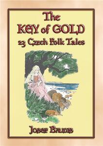 Thekey of gold. 23 czech folk tales